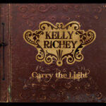 Carry the Light - CD by Kelly Richey