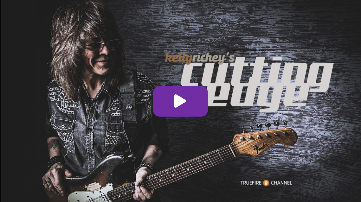 TrueFire Presents Kelly Richey's Cutting Edge Guitar Instruction Channel